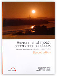 Environmental Impact Assessment Handbook: A Practical Guide for Planners, Developers and Communities